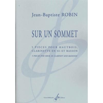 BILLAUDOT ROBIN JEAN-BAPTISTE - SUR UN SOMMET - HAUTBOIS, CLARINETTE EN SIb ET BASSON