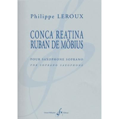 BILLAUDOT LEROUX PHILIPPE - CONCA REATINA RUBAN DE MOBIUS - SAXOPHONE SOPRANO