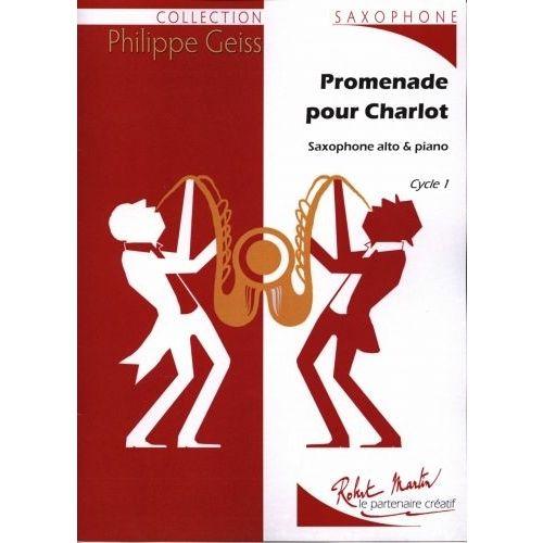 ROBERT MARTIN GEISS P. - PROMENADE POUR CHARLOT ALTO