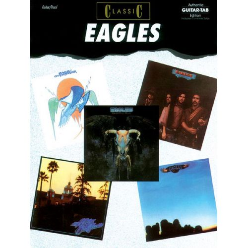 ALFRED PUBLISHING EAGLES THE - CLASSIC - GUITAR TAB