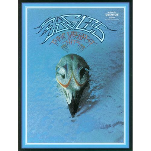 ALFRED PUBLISHING EAGLES THE - GREATEST HITS 1971-1975 - GUITAR TAB