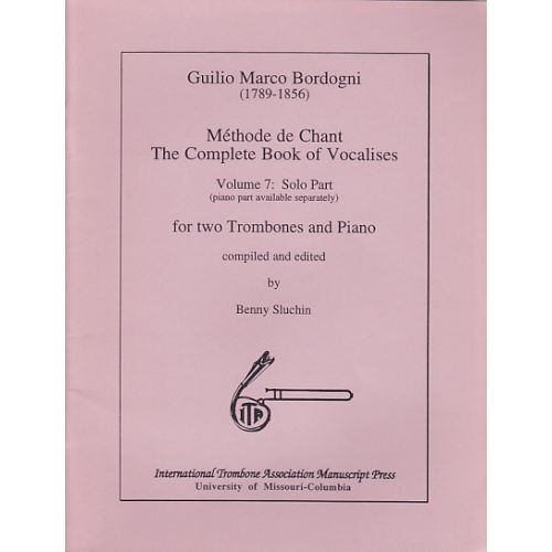 INTERNATIONAL TROMBONE ASSOCIA BORDOGNI - THE COMPLETE BOOK OF VOCALISES VOL.7 SOLO PART