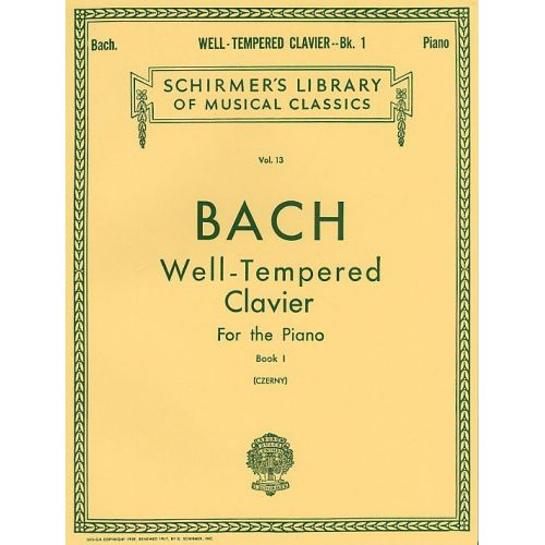 SCHIRMER J.S BACH WELL-TEMPERED CLAVIER FOR THE PIANO BOOK I - PIANO SOLO