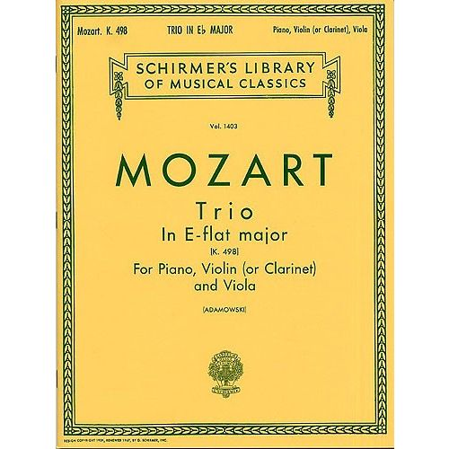 SCHIRMER W.A.MOZART - 'KEGELSTATT' TRIO FOR CLARINET, VIOLA AND PIANO K.498 - PIANO CHAMBER