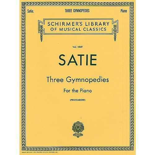 SCHIRMER ERIK SATIE THREE GYMNOPEDIES - PIANO SOLO