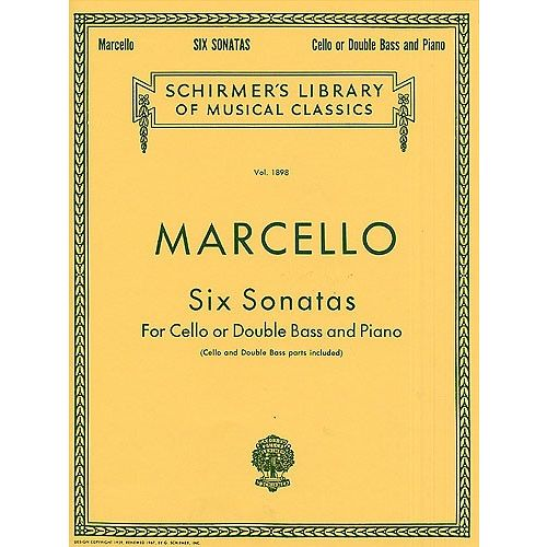 SCHIRMER BENEDETTO MARCELLO - SIX SONATAS - CELLO OR DOUBLE BASS