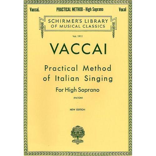 SCHIRMER NICOLA VACCAI PRACTICAL METHOD OF ITALIAN SINGING FOR HIGH SOPRANO - CHORAL