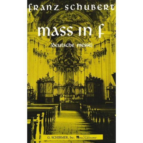 SCHIRMER SCHUBERT - MASS IN F CHOR - SATB
