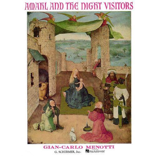 SCHIRMER GIAN-CARLO MENOTTI - AMAHL AND THE NIGHT VISITORS OPERA B - OPERA
