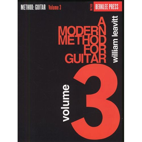 SCHIRMER A MODERN METHOD FOR GUITAR VOLUME 3 - GUITAR