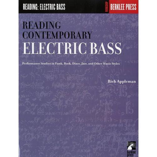 SCHIRMER APPLEMAN RICH - READING CONTEMPORARY ELECTRIC BASS - GUITAR TECHNIQUE - BASS GUITAR