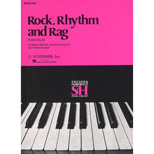 SCHIRMER ROCK, RHYTHM AND RAG BOOK 1 - PIANO SOLO