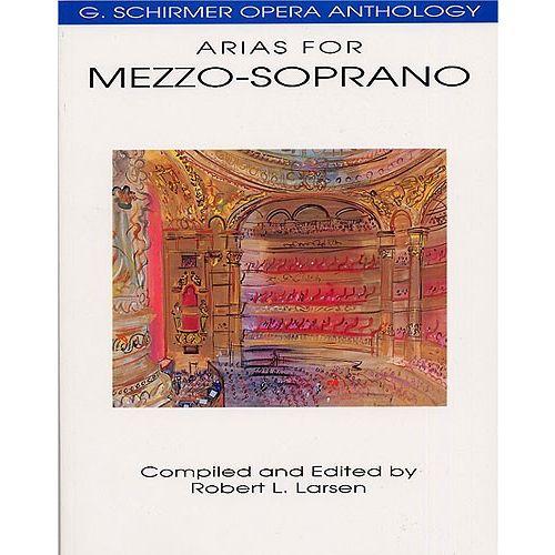 SCHIRMER G. SCHIRMER OPERA ANTHOLOGY ARIAS FOR MEZZO-SOPRANO EDITED LARSEN - MEZZO-SOPRANO