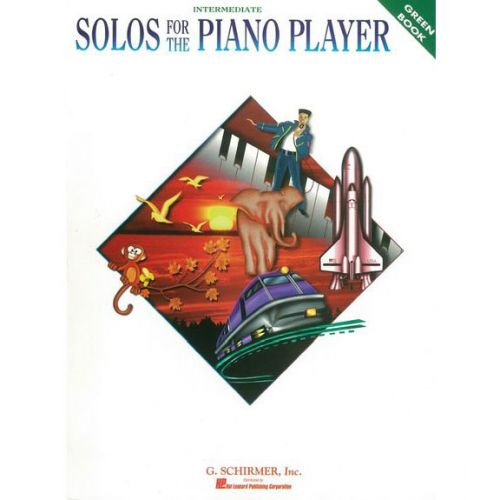 SCHIRMER SOLOS FOR THE PIANO PLAYER GREEN- PIANO SOLO