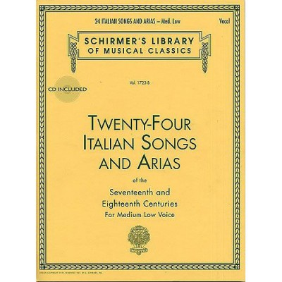 SCHIRMER TWENTY-FOUR ITALIAN SONGS AND ARIAS OF THE 17TH AND 18TH CENTURIES - VOICE