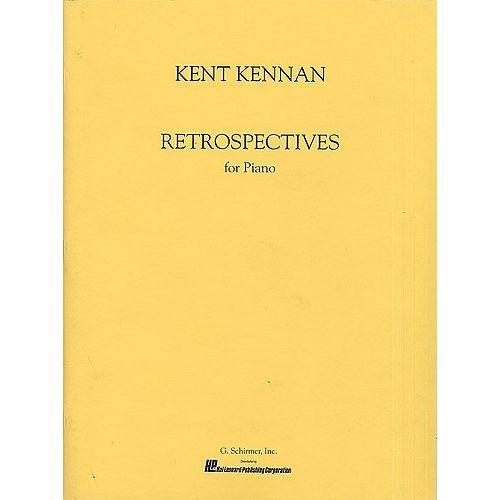 SCHIRMER KENT KENNAN RETROSPECTIVES - PIANO SOLO