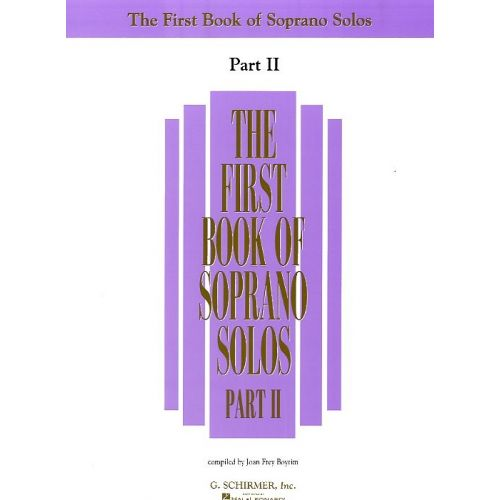 SCHIRMER THE FIRST BOOK OF SOPRANO SOLOS PART II - SOPRANO