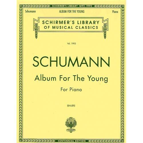 SCHIRMER ROBERT SCHUMANN ALBUM FOR THE YOUNG OP. 68 - PIANO SOLO