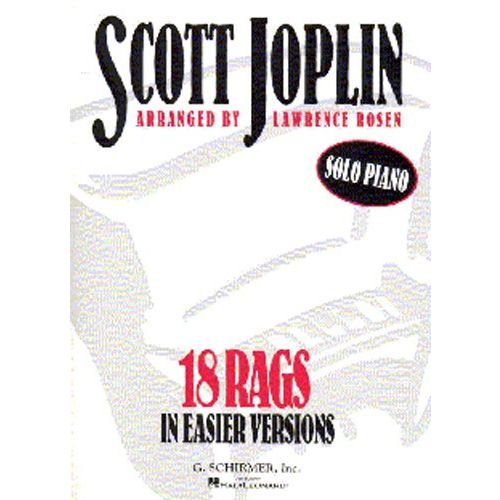 SCHIRMER SCOTT JOPLIN 18 RAGS IN EASIER VERSIONS - PIANO SOLO