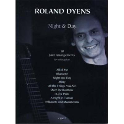 GSP DYENS ROLAND - NIGHT & DAY (10 JAZZ ARRANGEMENTS) - GUITARE