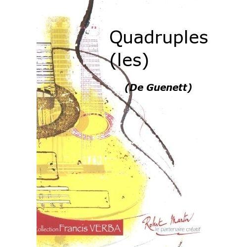 ROBERT MARTIN GUENETT - QUADRUPLES (LES)
