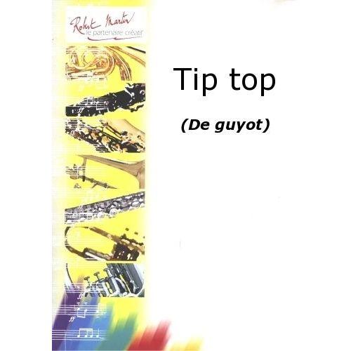 ROBERT MARTIN GUYOT - TIP TOP