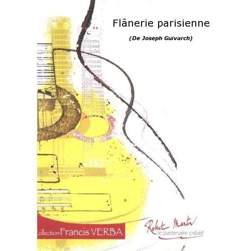 ROBERT MARTIN GUIVARCH J. - FLANERIE PARISIENNE