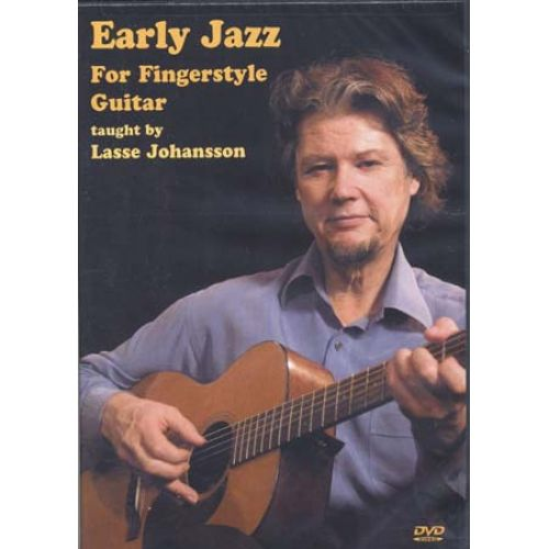 MUSIC SALES JOHANSSON L. - EARLY JAZZ FOR FINGERSTYLE GUITAR