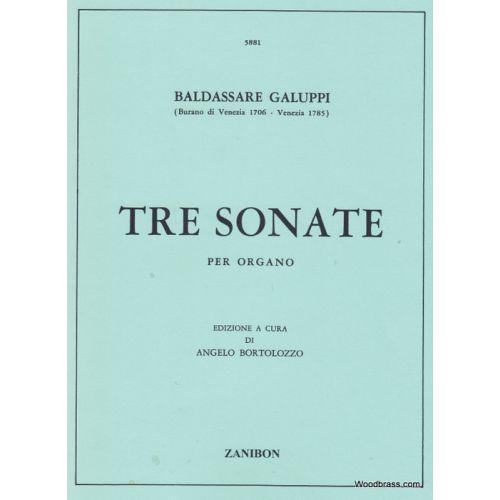 RICORDI GALUPPI B. - TRE SONATE - ORGUE