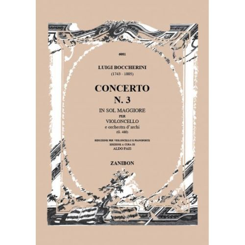RICORDI BOCCHERINI L. - CONCERTO N. 3 IN SOL MAGG. G.480 - VIOLONCELLE ET PIANO