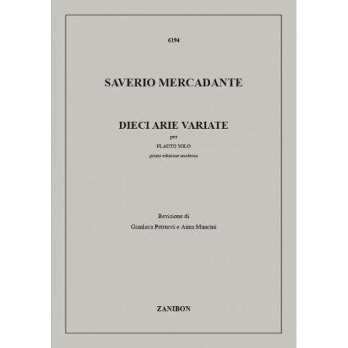 RICORDI MERCADANTE S. - DIECI ARIE VARIATE - FLUTE