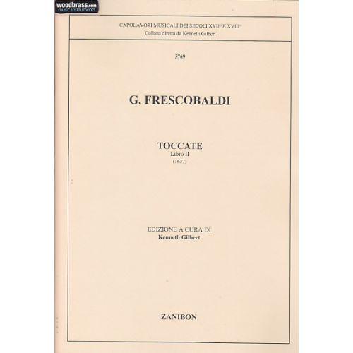 ZANIBON FRESCOBALDI G. - TOCCATE VOL. 2 (GILBERT) - CLAVECIN