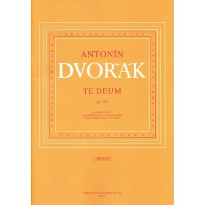 BARENREITER DVORAK A. - TE DEUM - CHANT-PIANO