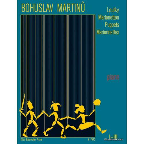 BARENREITER MARTINU BOHUSLAV - PUPPETS / LOUTKY I-III - PIANO