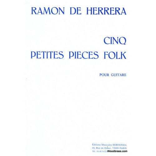 HORTENSIA HERRERA RAMON (DE) - 5 PETITES PIECES FOLK - GUITARE