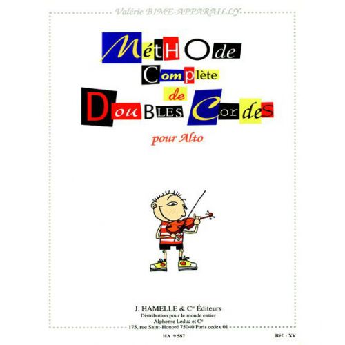 HAMELLE EDITEURS BIME-APPARAILLY V. - METHODE COMPLETE DE DOUBLES CORDES - ALTO