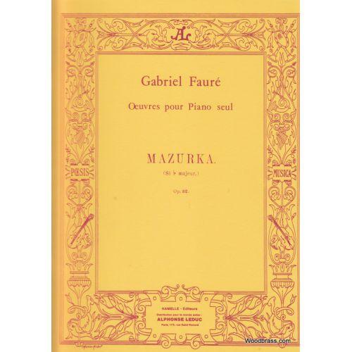 LEDUC FAURE GABRIEL - MAZURKA OP.32 - PIANO