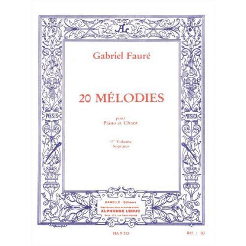CHOUDENS FAURE GABRIEL - 20 MELODIES VOL.1 CHANT SOPRANO