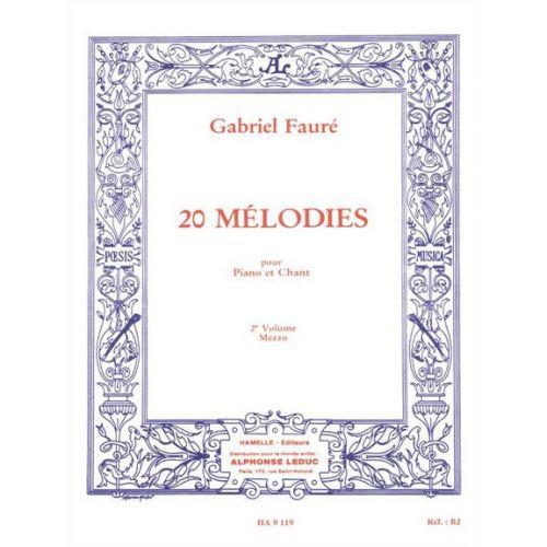 CHOUDENS FAURE GABRIEL - 20 MELODIES VOL.2 CHANT MEZZO-SOPRANO