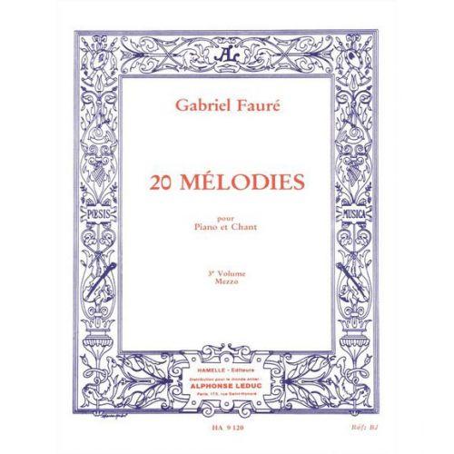 CHOUDENS FAURE GABRIEL - 20 MELODIES VOL.3 CHANT MEZZO-SOPRANO