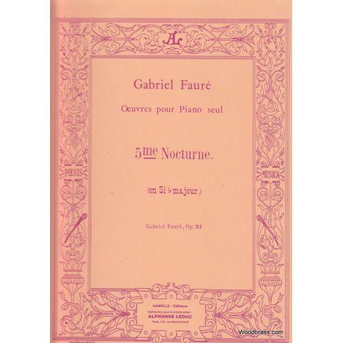 LEDUC FAURE GABRIEL - NOCTURNE N°5 OP.37 - PIANO