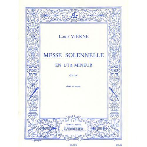 HAMELLE EDITEURS VIERNE L. - MESSE SOLENNELLE EN UT DIESE MINEUR - CHANT & ORGUE