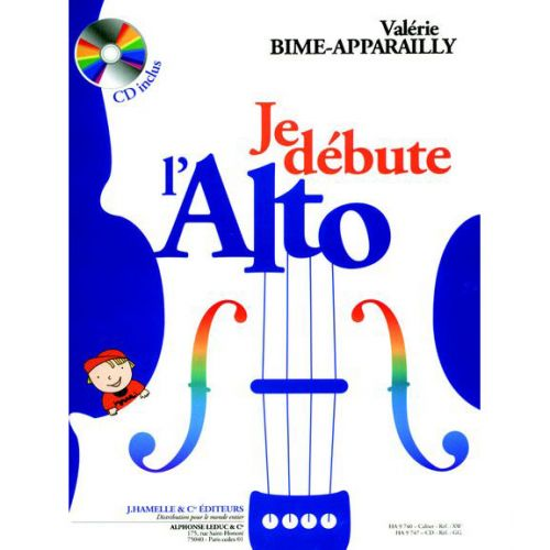 HAMELLE EDITEURS BIME-APPARAILLY - JE DEBUTE L'ALTO + CD