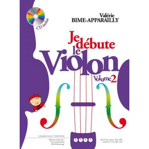 HAMELLE EDITEURS BIME-APPARAILLY - JE DEBUTE LE VIOLON VOL.2 + CD
