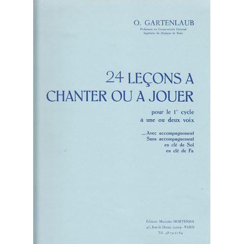 HORTENSIA GARTENLAUB ODETTE - 24 LEÇONS A CHANTER OU JOUER (1ER CYCLE) AVEC PIANO