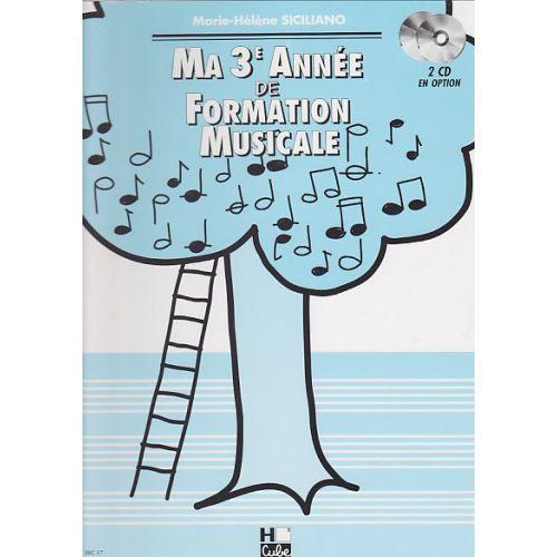 LEMOINE SICILIANO MARIE-HÉLÈNE - MA 3EME ANNEE DE FORMATION MUSICALE