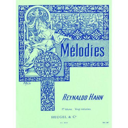 HEUGEL HAHN R. - 20 MELODIES VOL.1 - VOIX MOYENNE ET PIANO