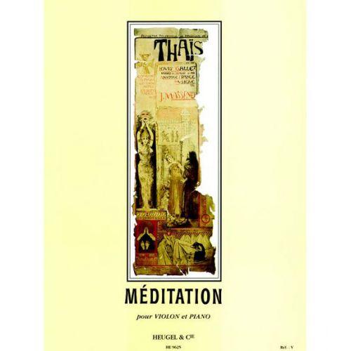 HEUGEL MASSENET - MEDITATION DE THAIS - VIOLON & PIANO