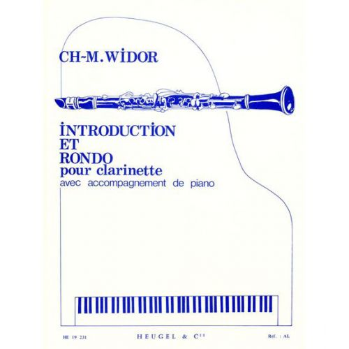 HEUGEL WIDOR CH. M. - INTRODUCTION ET RONDO - CLARINETTE ET PIANO