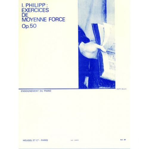 HEUGEL PHILIPP I. - EXERCICES DE MOYENNE FORCE OP. 50 - PIANO